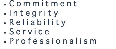 Commitment Integrity Reliability Service Professionalism